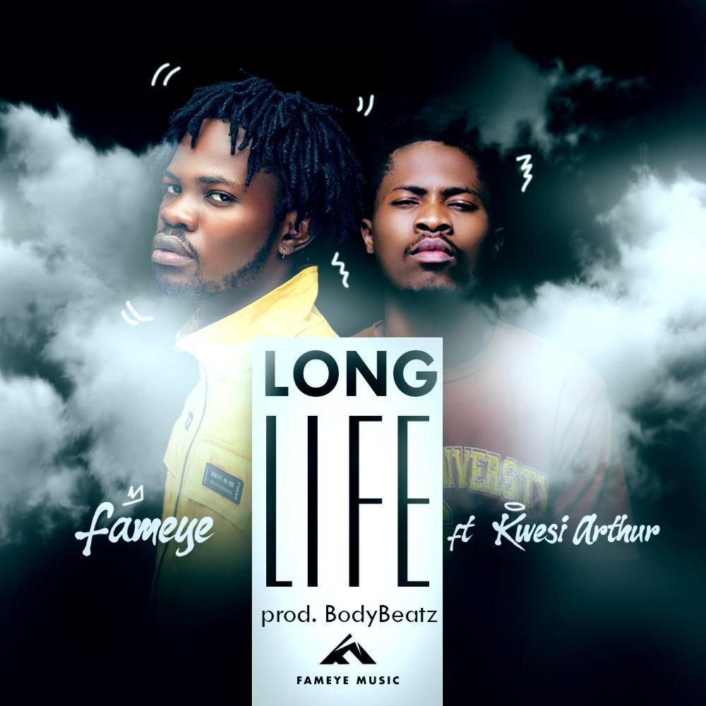 (DOWNLOAD) Fameye – Long Life [feat. Kwesi Arthur] (Prod. BodyBeatz)